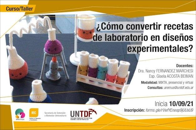 Se dictará el Curso – Taller: ¿Cómo convertir recetas de laboratorio en diseños experimentales? para docentes de nivel primario