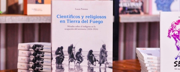 La Editora Cultural Tierra del Fuego presenta virtualmente el libro Científicos y Religiosos en Tierra del Fuego