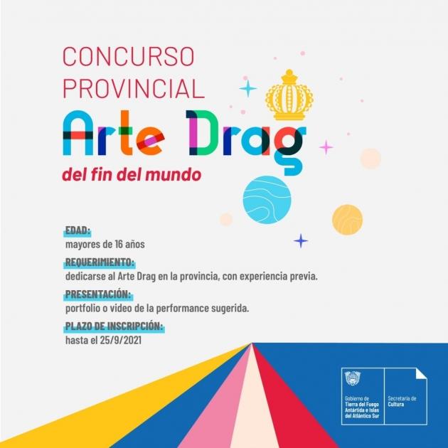 La Secretaría de Cultura abrió las inscripciones para el concurso provincial de Arte Drag Fin del Mundo