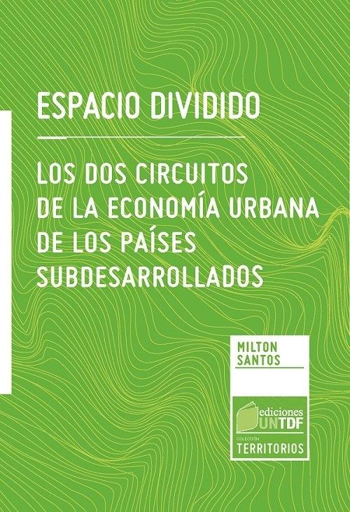 En una acción interinstitucional IPESFA-UNTDF se tradujo una obra del geógrafo Milton Santos