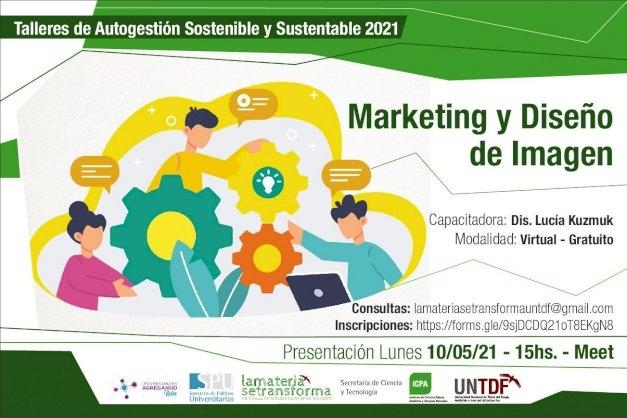 La UNTDF dictará Talleres para la Autogestión Sostenible y Sustentable