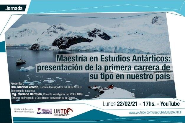 """La UNTDF presentará la primera """"Maestría en Estudios Antárticos"""" del país"""
