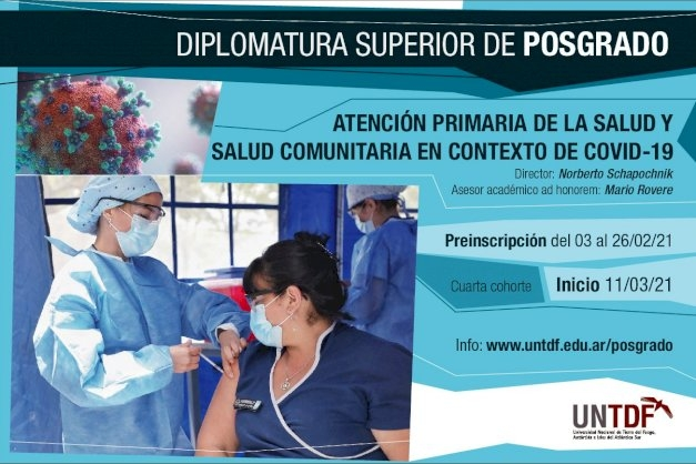La UNTDF dictará el Posgrado en Atención Primaria de la Salud y Salud Comunitaria, en contexto de COVID-19