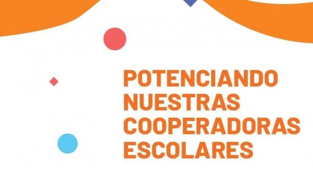 Cooperadoras Escolares: Continúa la convocatoria para participar del proyecto