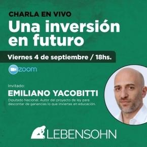 El Instituto Lebensohn convoca una charla en vivo el 4 de septiembre con el diputado Emiliano Yacobitti