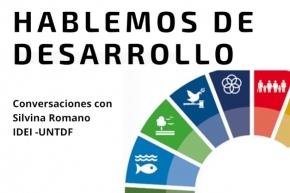 """Lanzan la segunda temporada de """"Hablemos de Desarrollo"""" en RadioUNTDF"""
