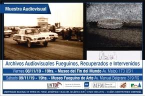 """Se realizará una muestra de """"Archivos Audiovisuales Fueguinos, recuperados e intervenidos"""""""