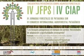 Tierra del Fuego será sede de las IV Jornadas Forestales Patagónicas y del Congreso Internacional Agroforestal Patagónico 2019